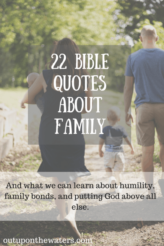 Bible Quotes About Family Classy 48 Bible Quotes About Family Out Upon The Waters